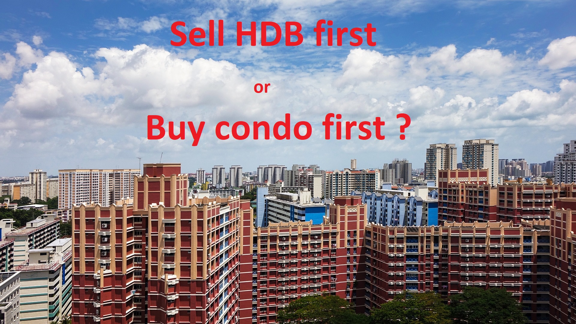 Time line for Upgrading from HDB to Condo | Property Freedom
