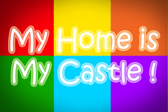 My Home Is My Castle Concept text